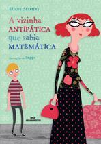 Livro - A Vizinha Antipática que Sabia Matemática -