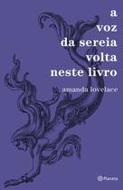 Livro - A voz da sereia volta neste livro -
