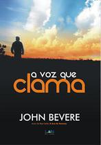 Livro A Voz Que Clama John Bevere - Lan