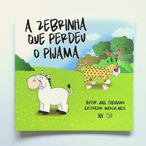 Livro - A zebrinha que perdeu o pijama -