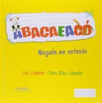 Livro - Abacaeacó -