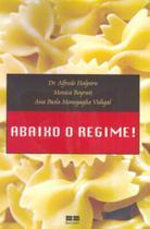 Livro - Abaixo o regime! -