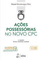 Livro - Ações Possessórias no Novo CPC -