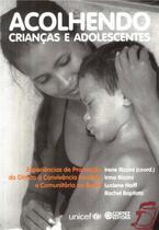 Livro - Acolhendo crianças e adolescentes -