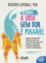 Livro - Acredite, a vida sem dor é possível -
