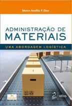 Livro - Administração de Materiais - Uma Abordagem Logística -