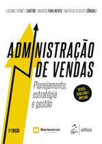 Livro - Administração de Vendas - Planejamento, estratégia e gestão -
