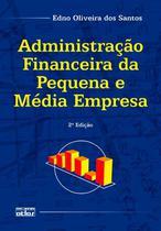 Livro - Administração Financeira Da Pequena E Média Empresa -