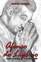 Livro - Afonso de Ligório, mestre da oração e da misericórdia -