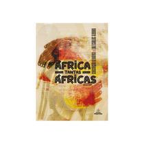 Livro - África Tantas Áfricas - Oliveira - Positivo