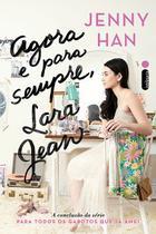 Livro - Agora e para sempre, Lara Jean -