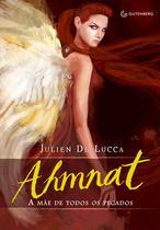 Livro - Ahmnat - A mãe de todos os pecados -