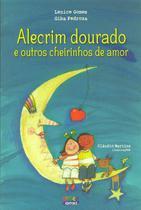 Livro - Alecrim dourado e outros cheirinhos de amor (capa dura) -