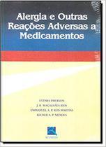 Livro - Alergia e Outras Reações Adversas a Medicamentos -