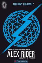 Livro - Alex Rider Contra O Tempo 01 - Operação Stormbreak -