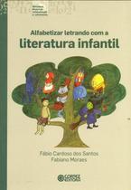 Livro - Alfabetizar letrando com a literatura infantil -