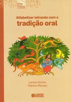Livro - Alfabetizar letrando com a tradição oral -