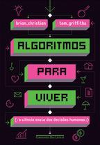 Livro - Algoritmos para viver - A ciência exata das decisões humanas -