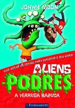 Livro - Aliens Podres 01 - A Verruga Bazuca -