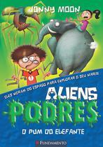 Livro - Aliens Podres 02 - O Pum Do Elefante -