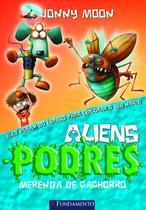 Livro - Aliens Podres 03 - Merenda De Cachorro -