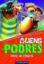 Livro - Aliens Podres 04 - Crise No Esgoto -