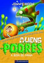 Livro - Aliens Podres 05 - A Boia De Praia -