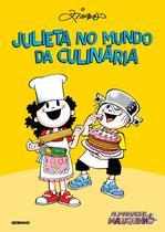 Livro - Almanaque Maluquinho – Julieta no mundo da culinária -