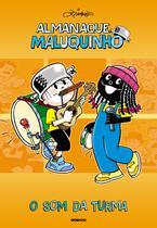 Livro - Almanaque Maluquinho - O som da Turma -