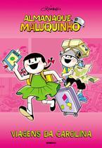 Livro - Almanaque Maluquinho viagens da Carolina -