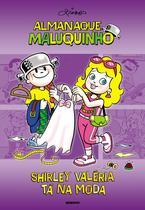 Livro - Almanaque Maluqunho - Shirley Valéria tá na moda -