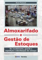 Livro - Almoxarifado e gestão de estoques -