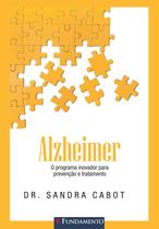 Livro - Alzheimer - O Programa Inovador Para Prevenção E Tratamento -