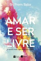 Livro - Amar e ser livre -
