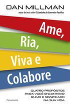 Livro - Ame, Ria, Viva e Colabore -