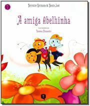 Livro - Amiga Abelhinha, A - Vivaluz