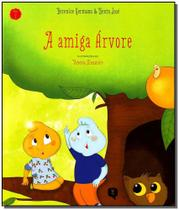 Livro - Amiga Arvore, A - Vivaluz