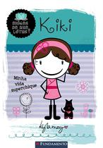 Livro - Amigas Da Rua Lótus - Kiki: Minha Vida Superchique -