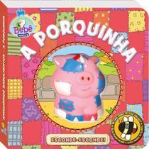 Livro - Amiguinhos barulhentos: A porquinha -