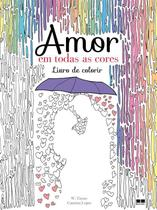 Livro - Amor em todas as cores -