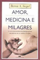 Livro - Amor, medicina e milagres -