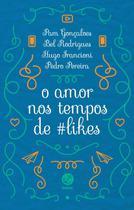 Livro - Amor nos tempos de #likes -