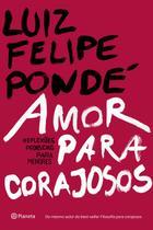 Livro - Amor para corajosos -