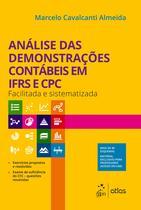 Livro - Análise das Demonstrações Contábeis em IFRS e CPC - Facilitada e Sistematizada -