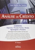 Livro - Análise De Crédito: Segmentos: Empresas, Pessoas Físicas, Agronegócio E Pecuária -