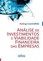 Livro - Análise De Investimentos E Viabilidade Financeira Das Empresas -