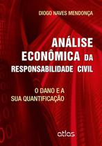 Livro - Análise Econômica Da Responsabilidade Civil: O Dano E Sua Quantificação -