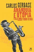 Livro - Anarquia é utopia -