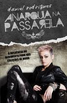 Livro - Anarquia na passarela - A influência do movimento punk nas coleções de moda