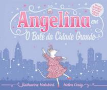 Livro - Angelina bailarina em o balé da cidade grande -
